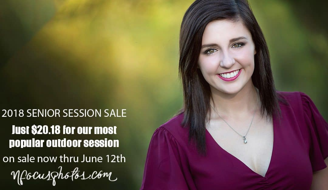 CLASS OF 2018 SENIOR SESSION SALE – $20.18 FOR OUR MOST POPULAR OUTDOOR SENIOR SESSION