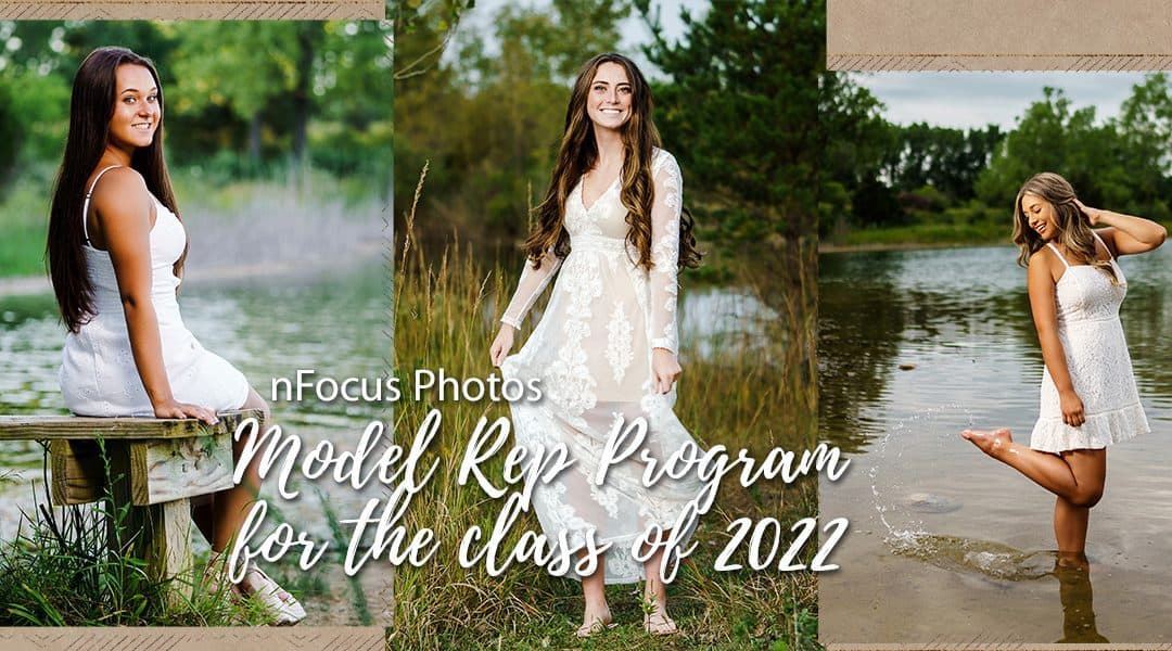 Class of 2022 – nFocus is looking for Model Reps!!